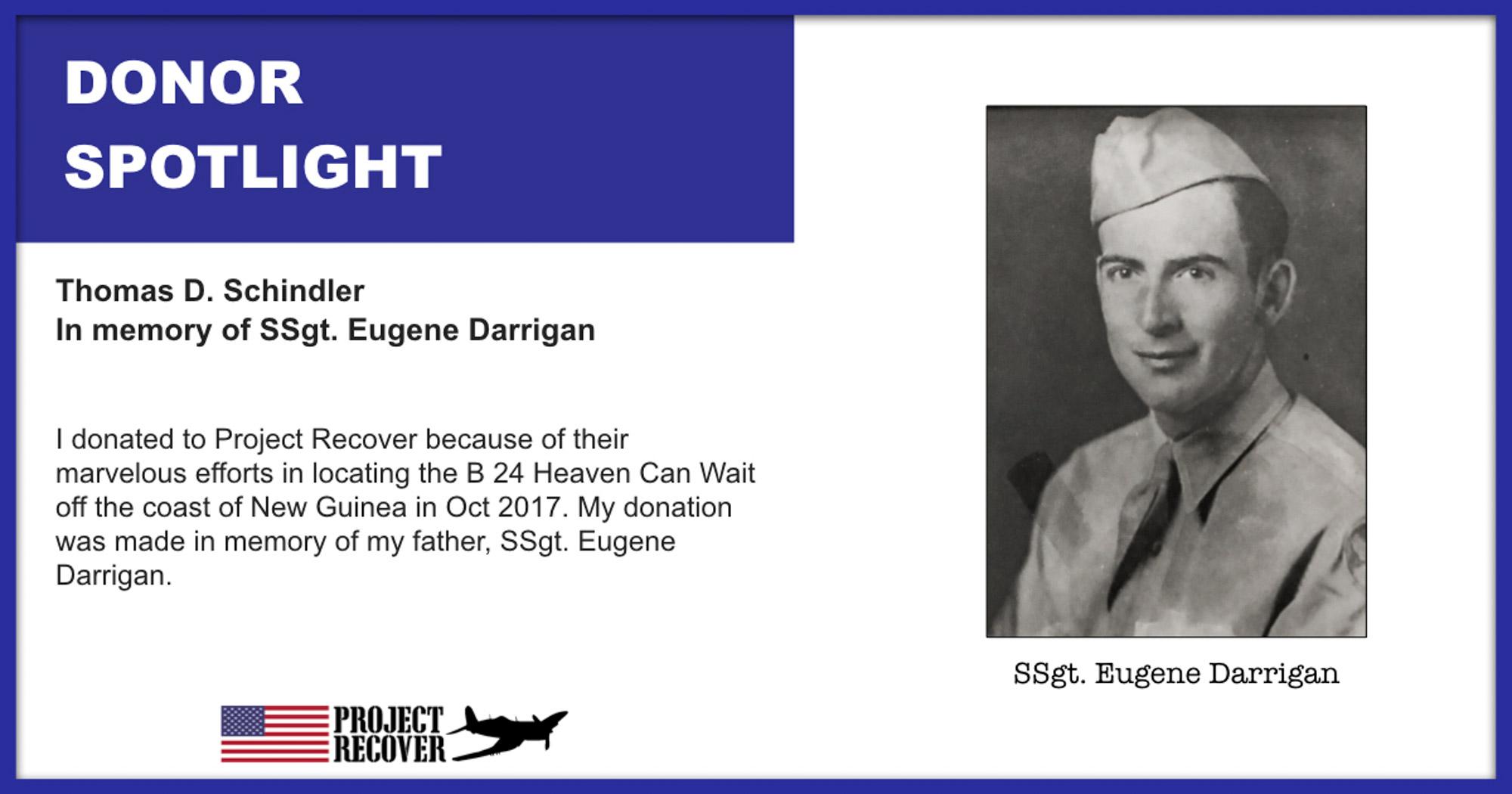 Donor Spotlight Thomas D. Schindler In Memory of SSgt Eugene Darrigan