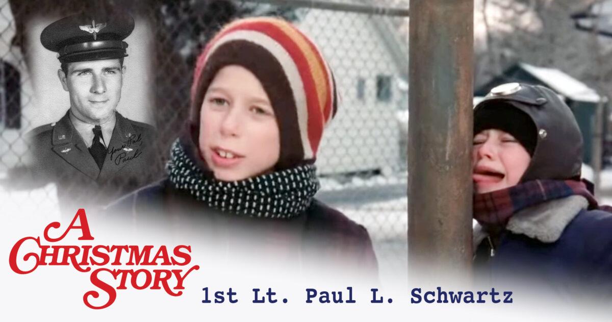 Christmas Story 1st Lt. Paul L. Schwartz - FTR